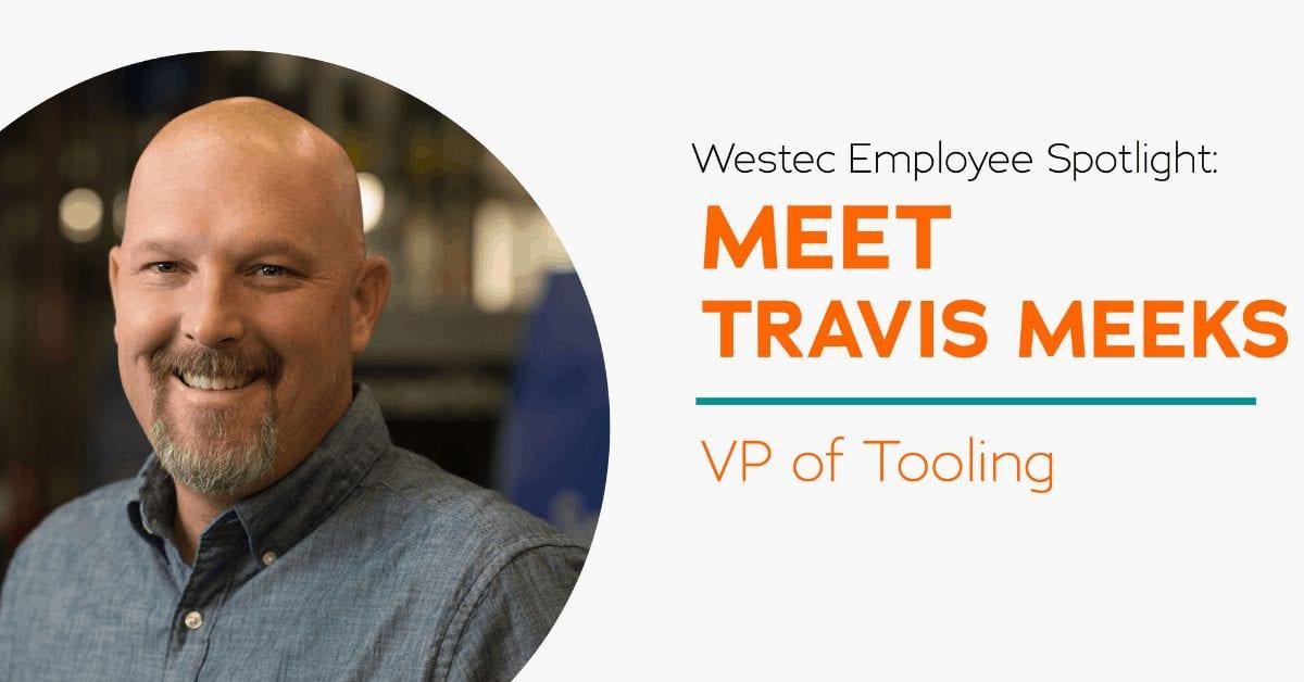 Westec-Employee-Spotlight-Travis-Meeks