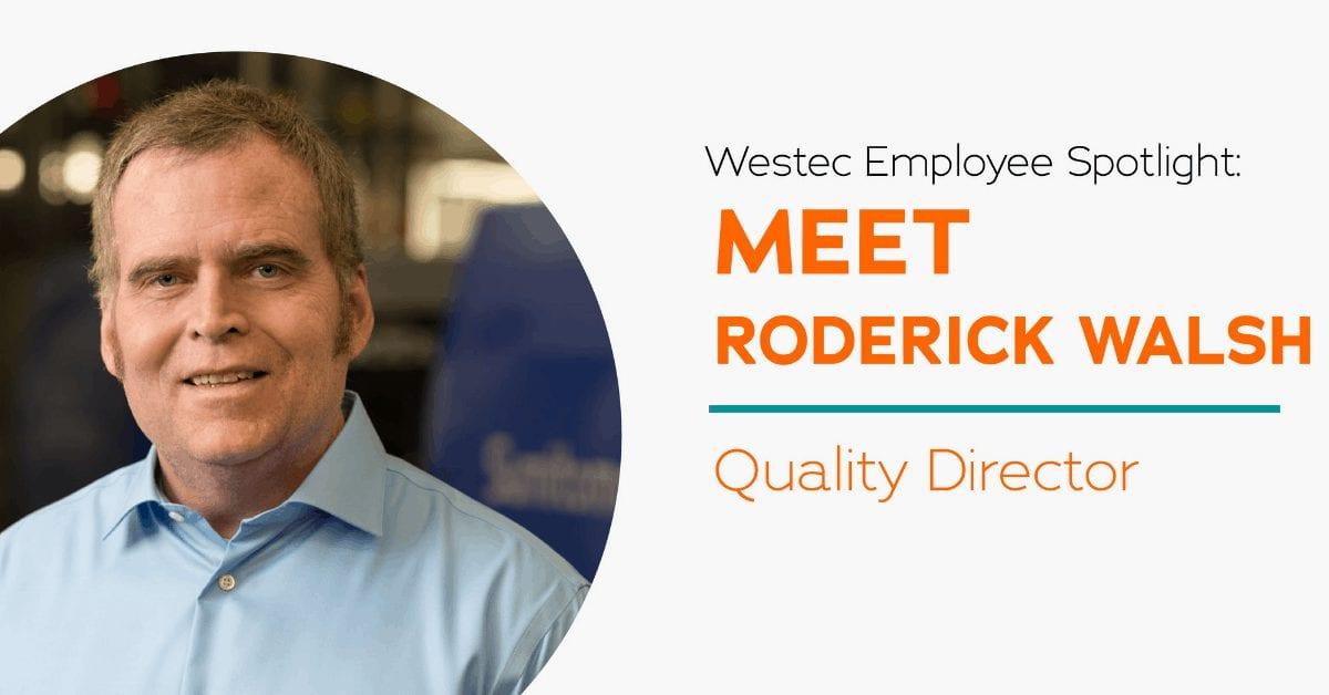 Westec-Employee-Spotlight-Roderick-Walsh